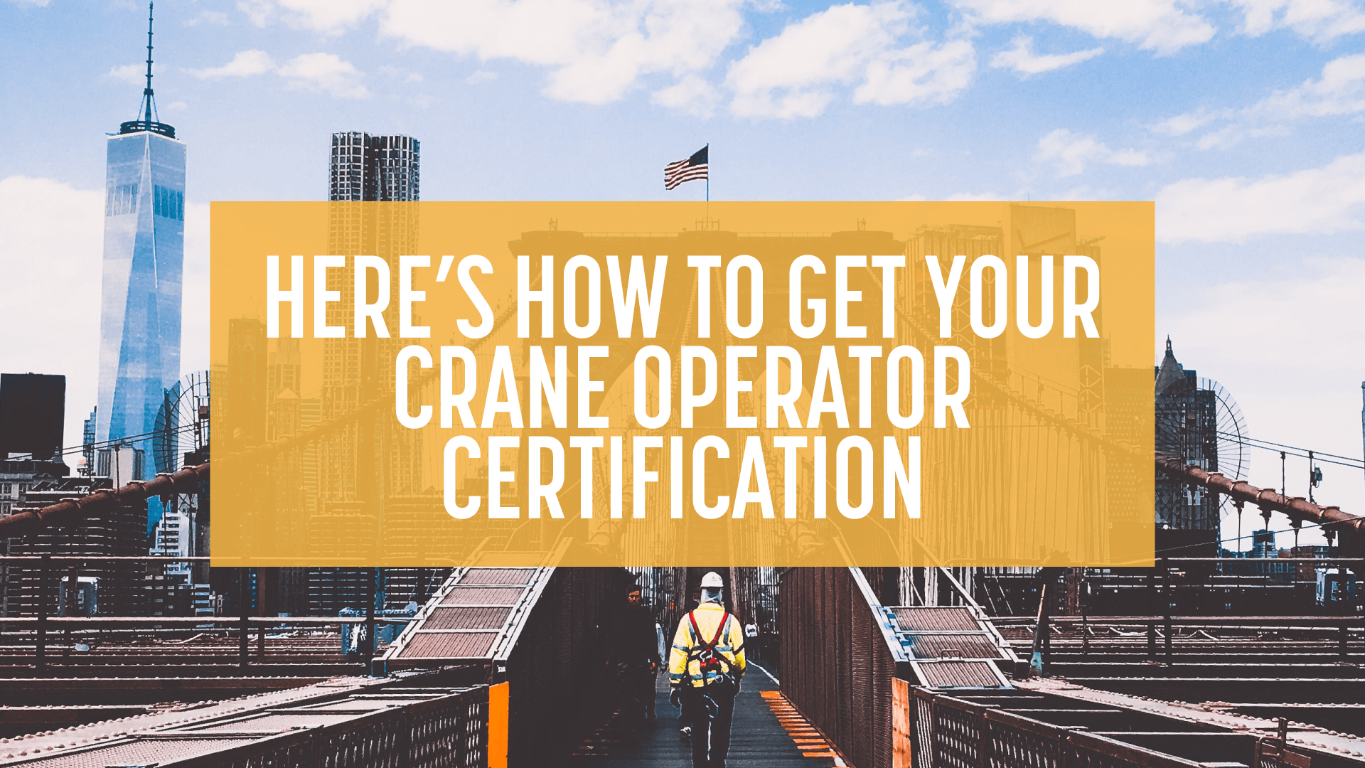 How To Get Crane Operator Certification Train For The Crane